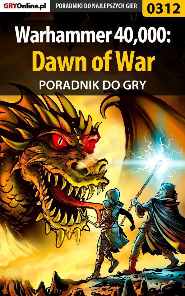 Warhammer 40,000: Dawn of War - poradnik do gry - Ebook (Książka EPUB) do pobrania w formacie EPUB