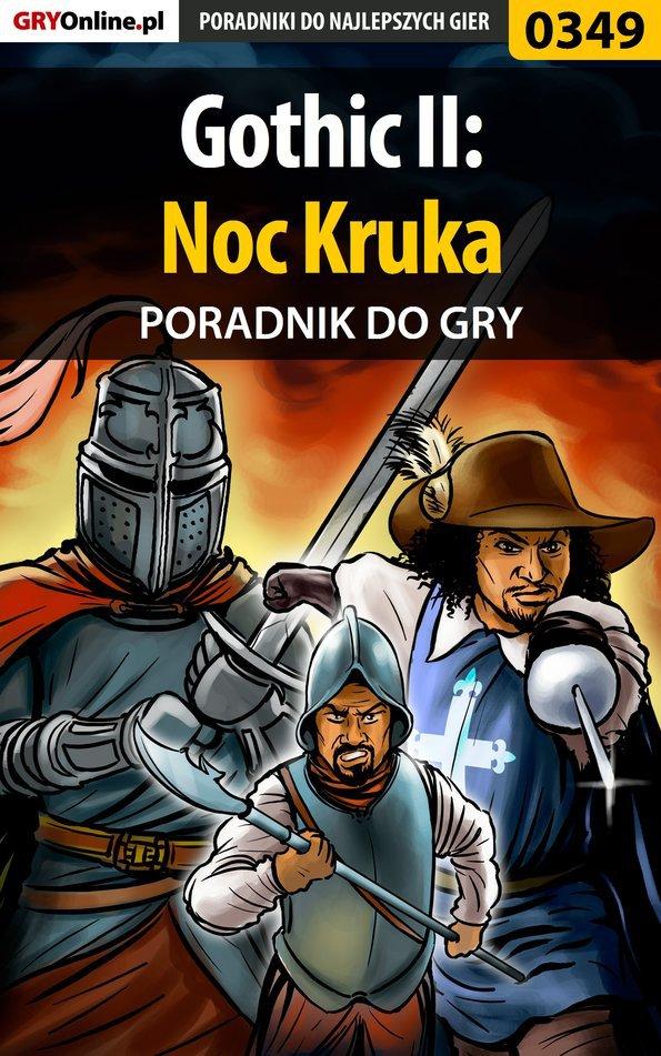 Gothic II: Noc Kruka - poradnik do gry - Ebook (Książka EPUB) do pobrania w formacie EPUB