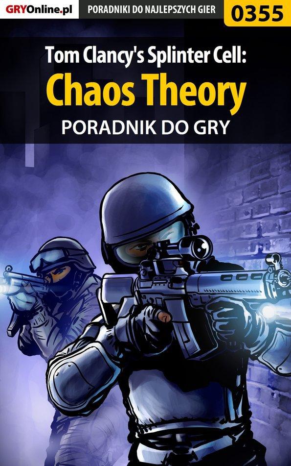 Tom Clancy's Splinter Cell: Chaos Theory - poradnik do gry - Ebook (Książka EPUB) do pobrania w formacie EPUB