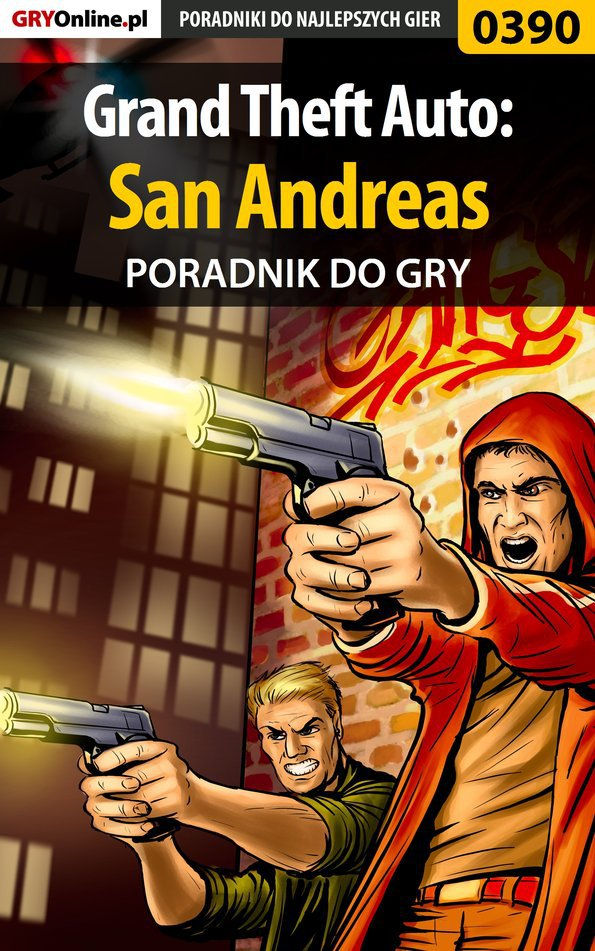 Grand Theft Auto: San Andreas - poradnik do gry - Ebook (Książka EPUB) do pobrania w formacie EPUB