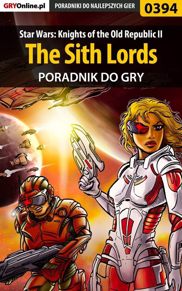 Star Wars: Knights of the Old Republic II - The Sith Lords - poradnik do gry - Ebook (Książka EPUB) do pobrania w formacie EPUB