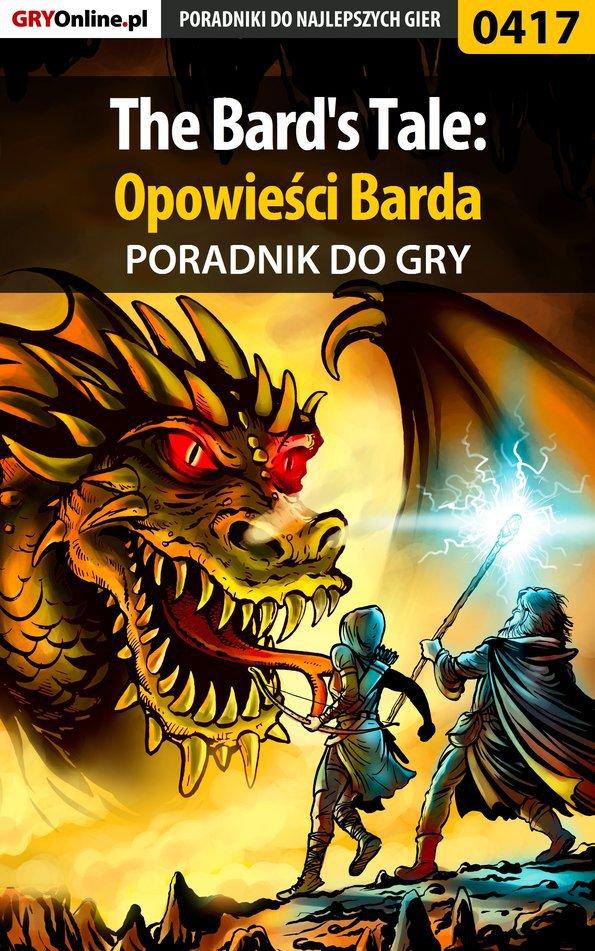 The Bard's Tale: Opowieści Barda - poradnik do gry - Ebook (Książka EPUB) do pobrania w formacie EPUB