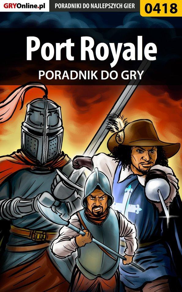 Port Royale - poradnik do gry - Ebook (Książka EPUB) do pobrania w formacie EPUB