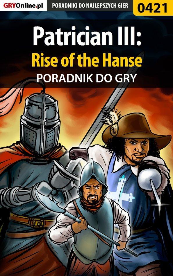 Patrician III: Rise of the Hanse - poradnik do gry - Ebook (Książka EPUB) do pobrania w formacie EPUB