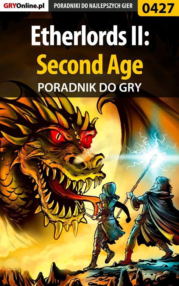Etherlords II: Second Age - poradnik do gry - Ebook (Książka EPUB) do pobrania w formacie EPUB