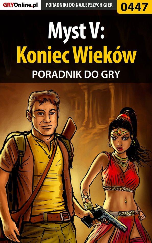 Myst V: Koniec Wieków - poradnik do gry - Ebook (Książka EPUB) do pobrania w formacie EPUB