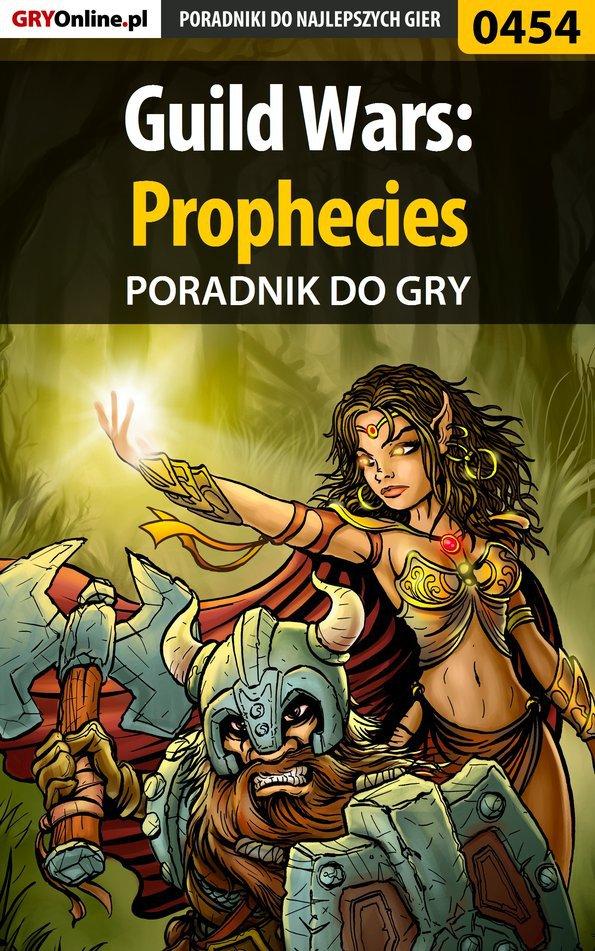 Guild Wars: Prophecies - poradnik do gry - Ebook (Książka EPUB) do pobrania w formacie EPUB