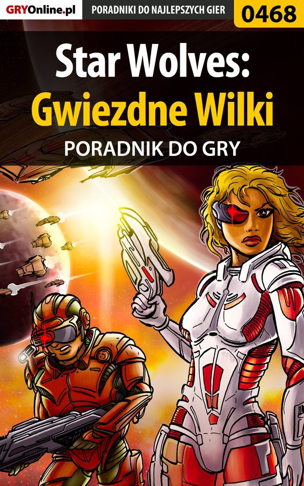 Star Wolves: Gwiezdne Wilki - poradnik do gry - Ebook (Książka EPUB) do pobrania w formacie EPUB