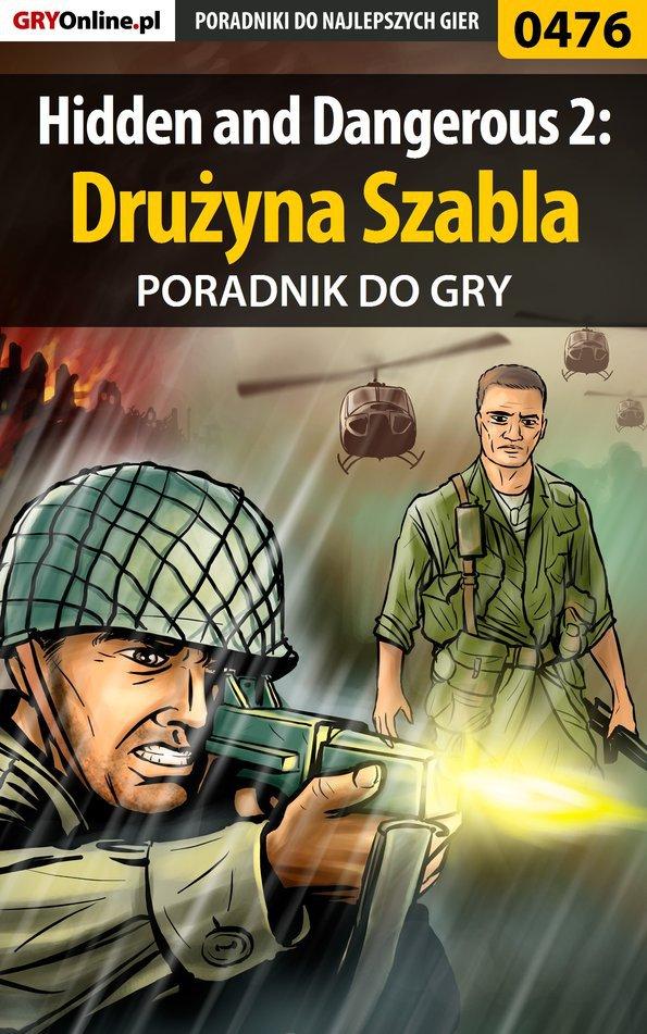 Hidden and Dangerous 2: Drużyna Szabla - poradnik do gry - Ebook (Książka EPUB) do pobrania w formacie EPUB