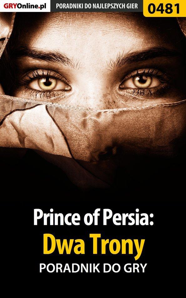 Prince of Persia: Dwa Trony - poradnik do gry - Ebook (Książka EPUB) do pobrania w formacie EPUB