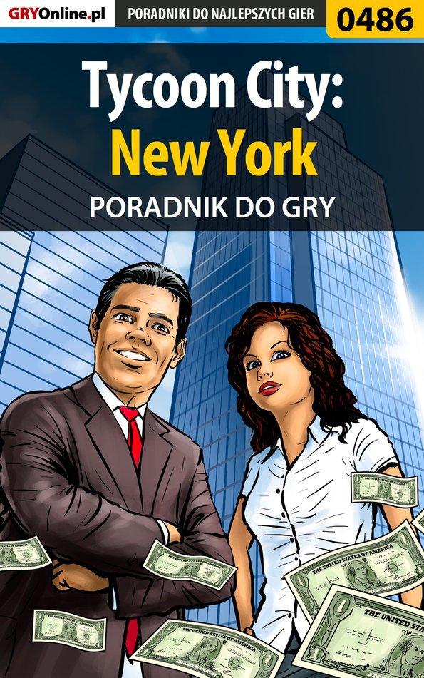 Tycoon City: New York - poradnik do gry - Ebook (Książka EPUB) do pobrania w formacie EPUB