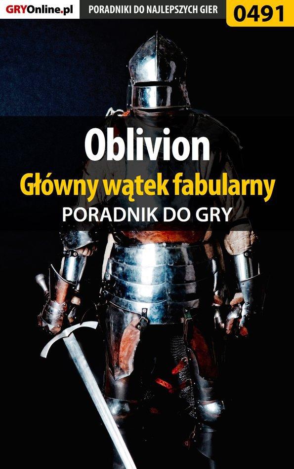 Oblivion - główny wątek fabularny - poradnik do gry - Ebook (Książka EPUB) do pobrania w formacie EPUB