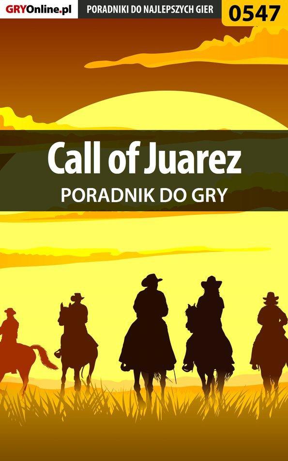 Call of Juarez - poradnik do gry - Ebook (Książka EPUB) do pobrania w formacie EPUB