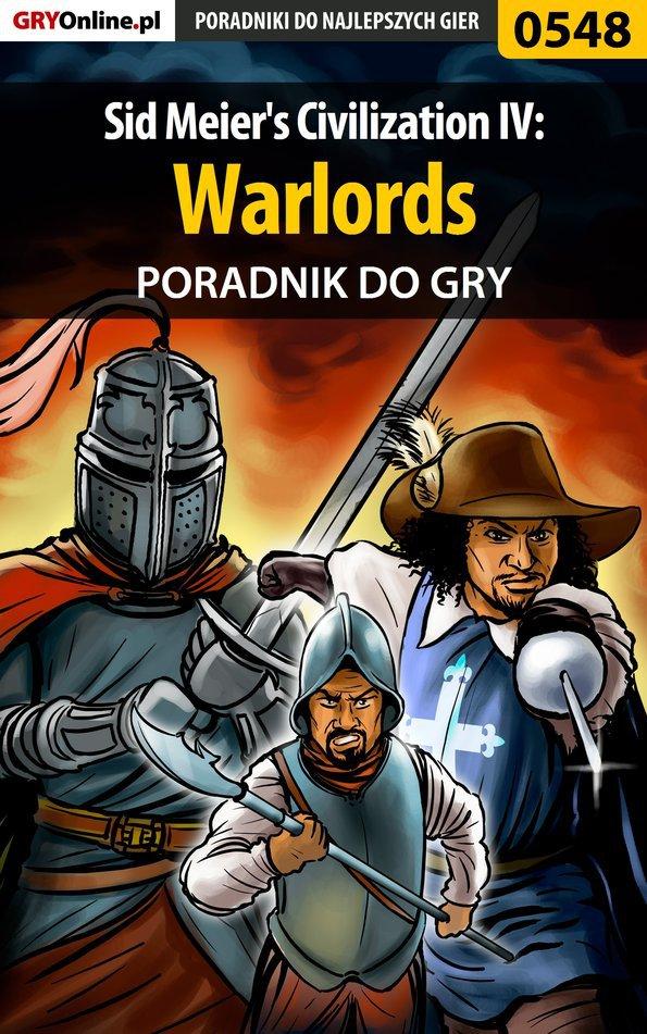 Sid Meier's Civilization IV: Warlords - poradnik do gry - Ebook (Książka EPUB) do pobrania w formacie EPUB