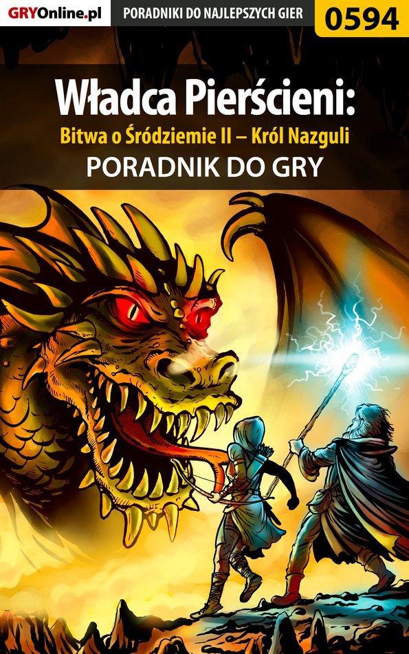 Władca Pierścieni: Bitwa o Śródziemie II – Król Nazguli - poradnik do gry - Ebook (Książka EPUB) do pobrania w formacie EPUB
