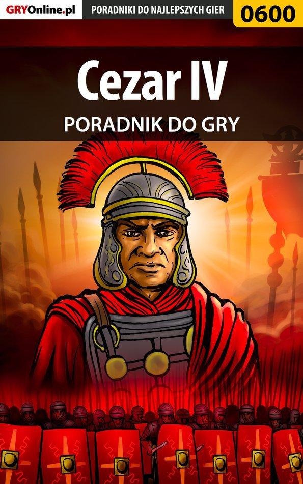 Cezar IV - poradnik do gry - Ebook (Książka EPUB) do pobrania w formacie EPUB