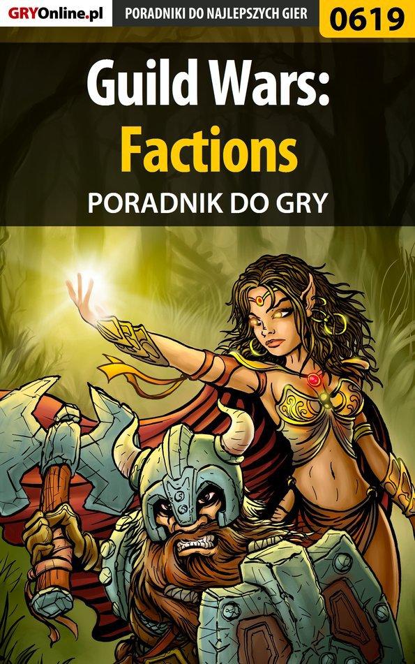 Guild Wars: Factions - poradnik do gry - Ebook (Książka EPUB) do pobrania w formacie EPUB