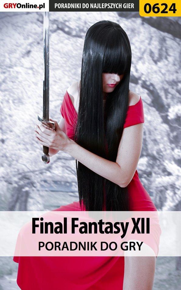 Final Fantasy XII - poradnik do gry - Ebook (Książka EPUB) do pobrania w formacie EPUB
