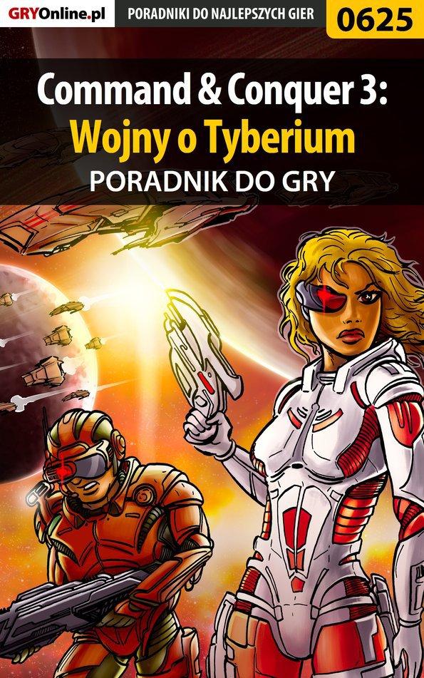 Command  Conquer 3: Wojny o Tyberium - poradnik do gry - Ebook (Książka EPUB) do pobrania w formacie EPUB