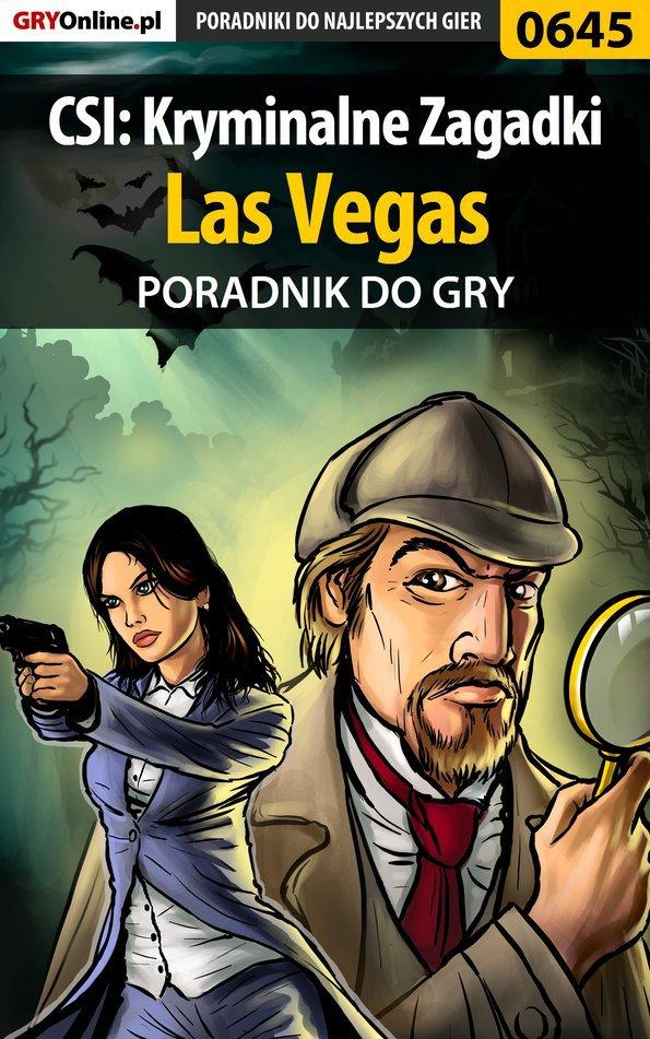 CSI: Kryminalne Zagadki Las Vegas - poradnik do gry - Ebook (Książka EPUB) do pobrania w formacie EPUB