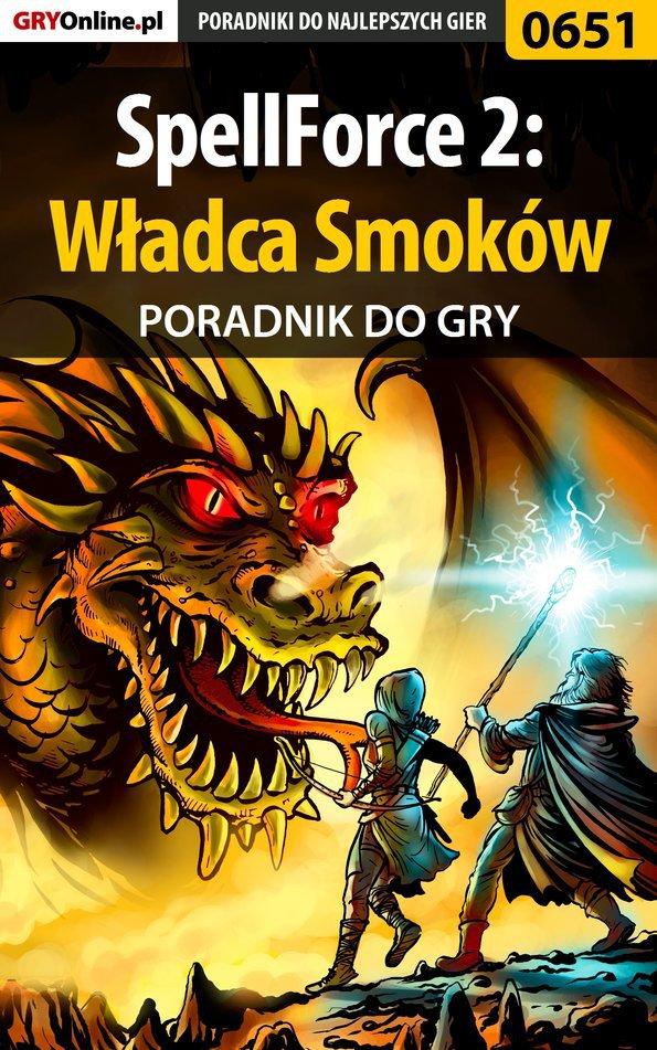 SpellForce 2: Władca Smoków - poradnik do gry - Ebook (Książka EPUB) do pobrania w formacie EPUB
