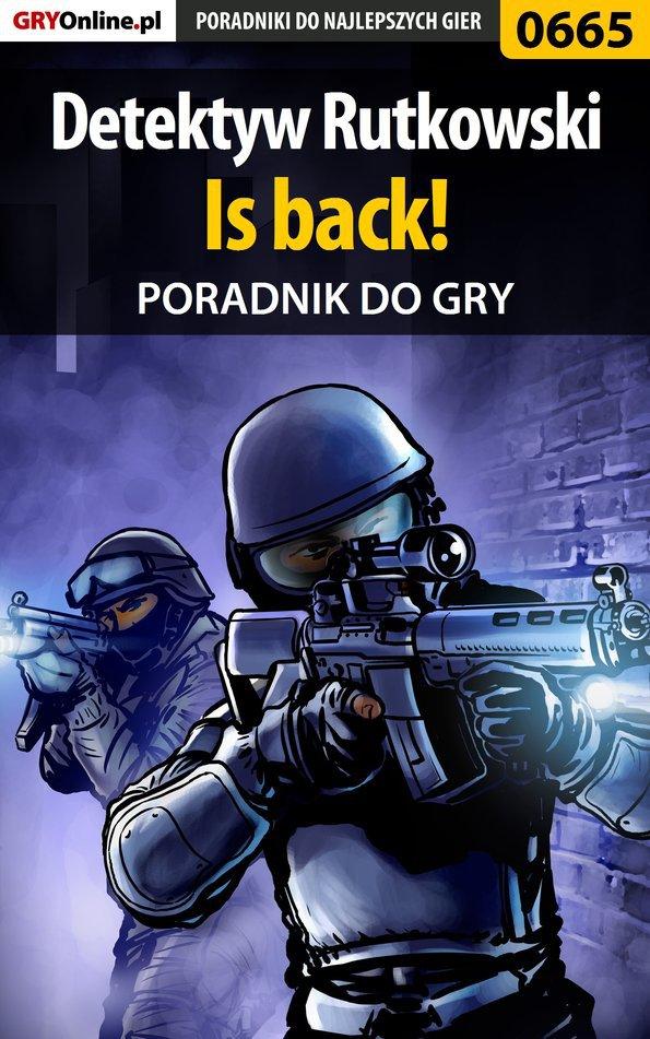 Detektyw Rutkowski - Is back! - poradnik do gry - Ebook (Książka EPUB) do pobrania w formacie EPUB