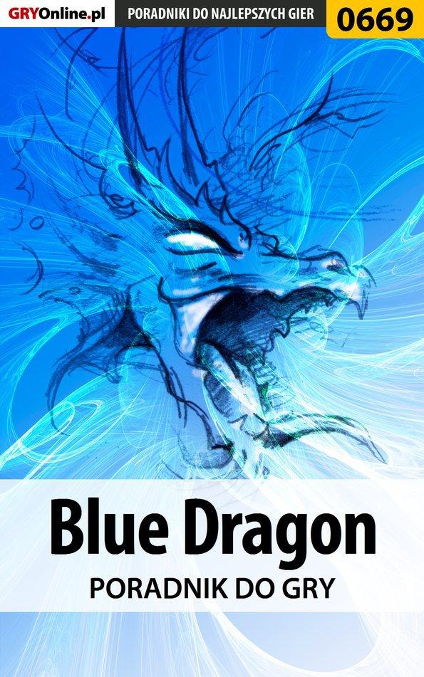 Blue Dragon - poradnik do gry - Ebook (Książka EPUB) do pobrania w formacie EPUB