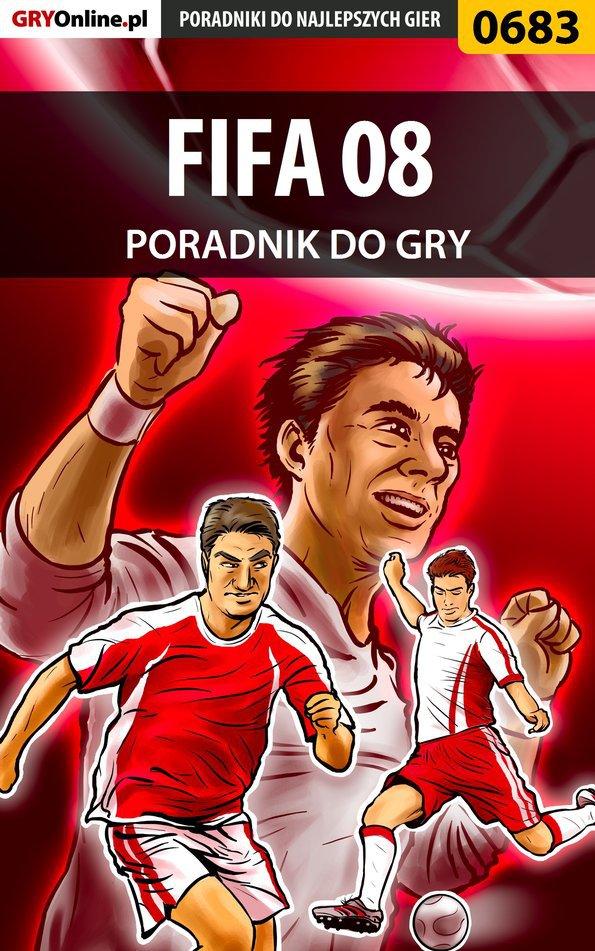 FIFA 08 - poradnik do gry - Ebook (Książka EPUB) do pobrania w formacie EPUB
