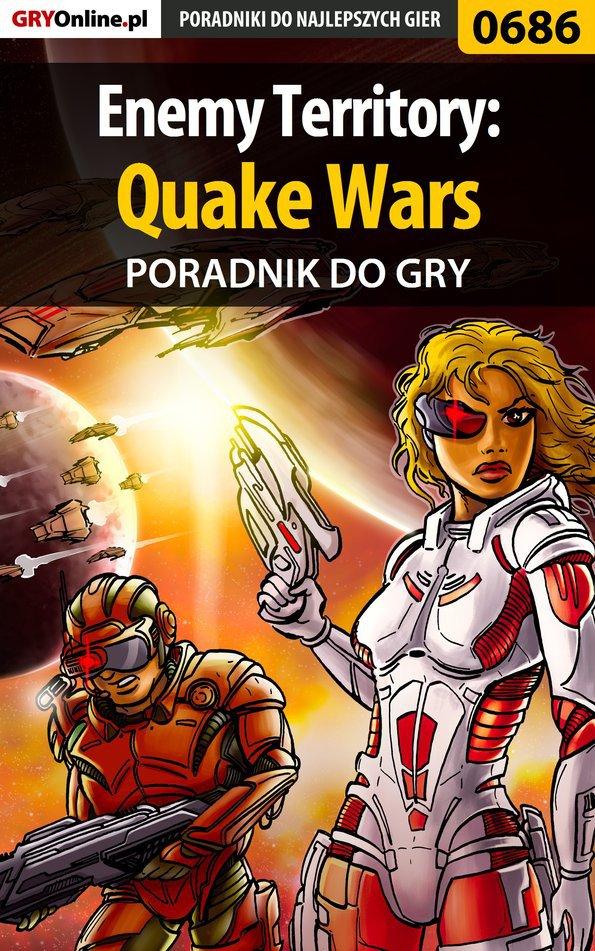 Enemy Territory: Quake Wars - poradnik do gry - Ebook (Książka EPUB) do pobrania w formacie EPUB