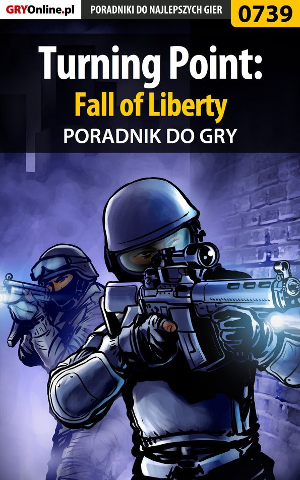 Turning Point: Fall of Liberty - poradnik do gry - Ebook (Książka EPUB) do pobrania w formacie EPUB