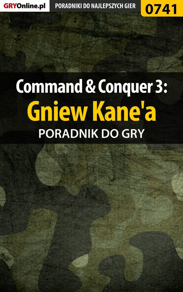 Command  Conquer 3: Gniew Kane'a - poradnik do gry - Ebook (Książka EPUB) do pobrania w formacie EPUB