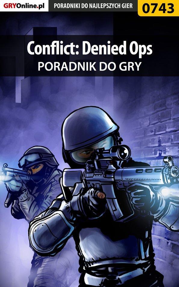 Conflict: Denied Ops - poradnik do gry - Ebook (Książka EPUB) do pobrania w formacie EPUB