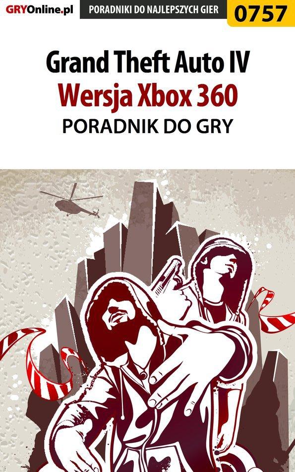 Grand Theft Auto IV - Xbox 360 - poradnik do gry - Ebook (Książka EPUB) do pobrania w formacie EPUB