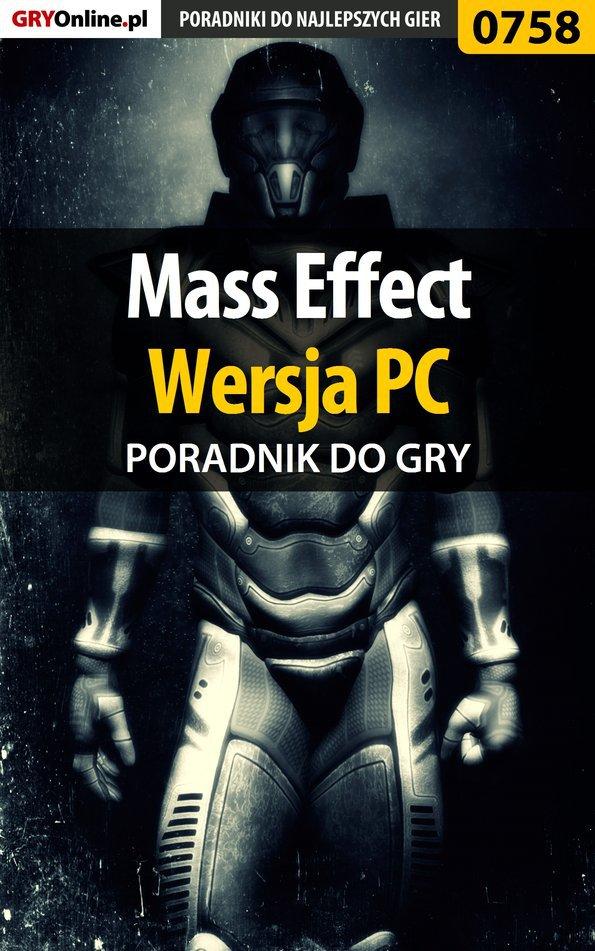 Mass Effect - PC - poradnik do gry - Ebook (Książka EPUB) do pobrania w formacie EPUB