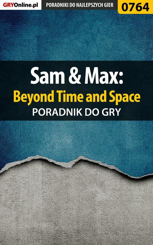 Sam  Max: Beyond Time and Space - poradnik do gry - Ebook (Książka EPUB) do pobrania w formacie EPUB