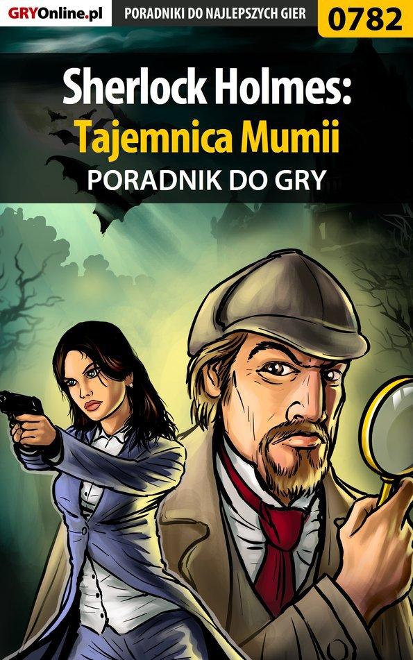 Sherlock Holmes: Tajemnica Mumii - poradnik do gry - Ebook (Książka EPUB) do pobrania w formacie EPUB