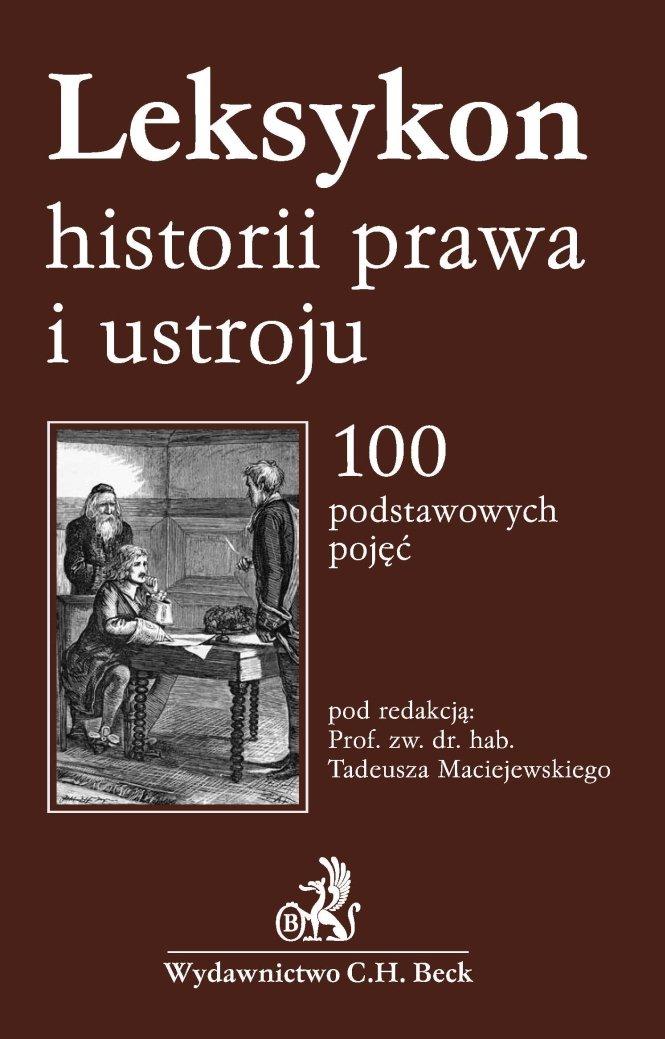 Leksykon historii prawa i ustroju - Ebook (Książka PDF) do pobrania w formacie PDF