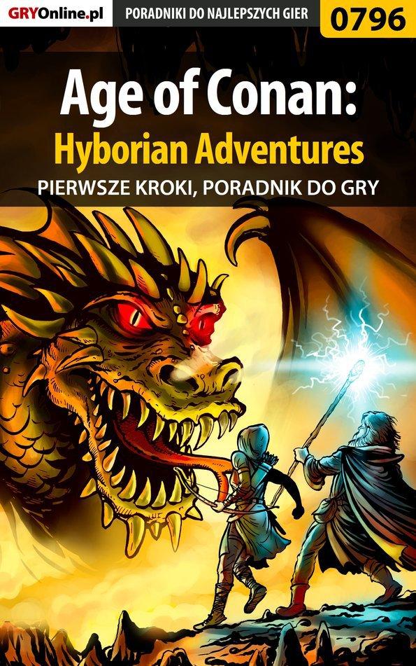 Age of Conan: Hyborian Adventures - pierwsze kroki - poradnik do gry - Ebook (Książka EPUB) do pobrania w formacie EPUB