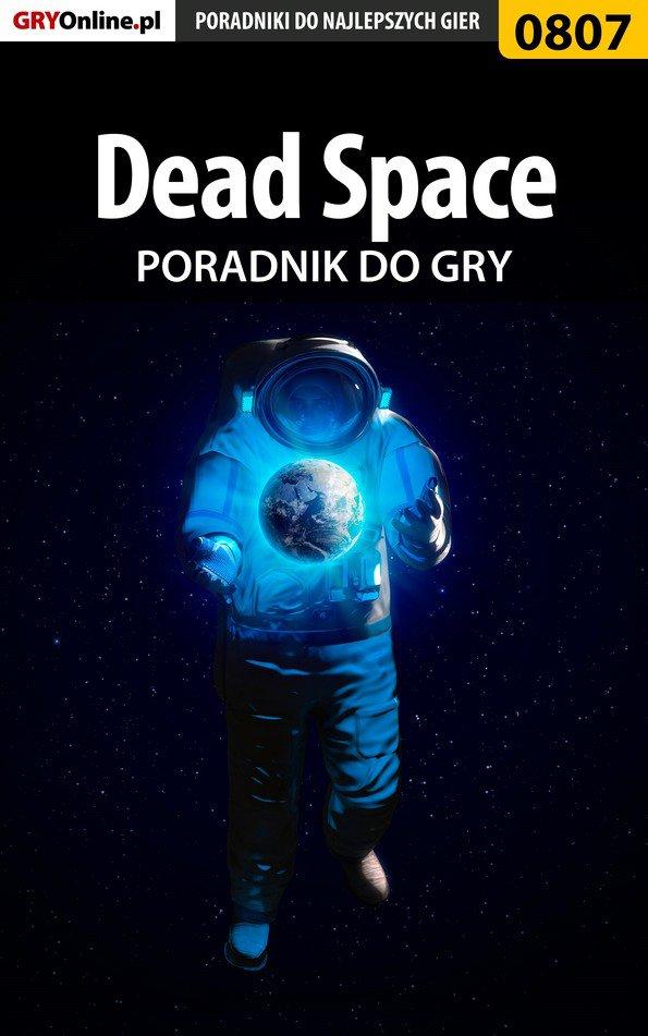 Dead Space - poradnik do gry - Ebook (Książka EPUB) do pobrania w formacie EPUB