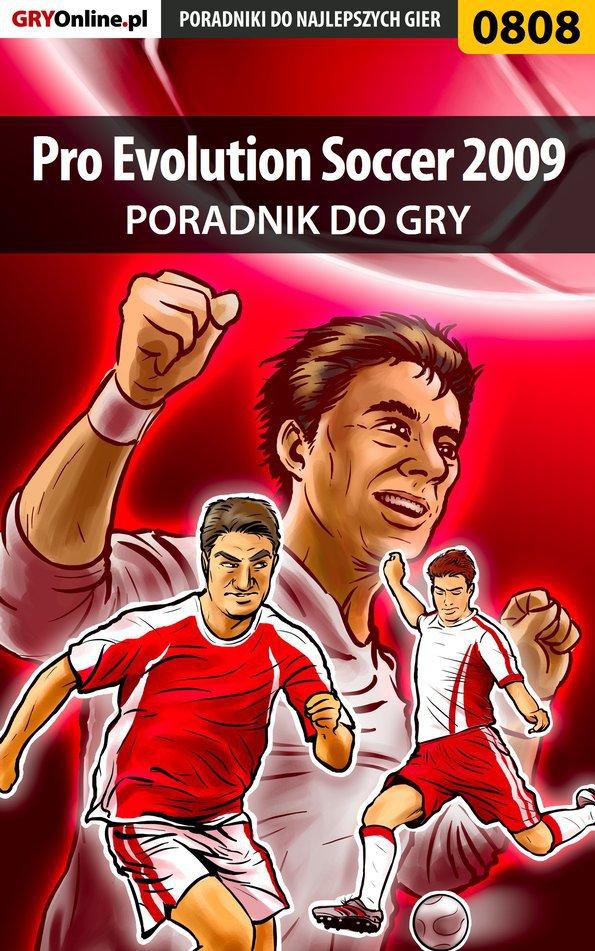 Pro Evolution Soccer 2009 - poradnik do gry - Ebook (Książka EPUB) do pobrania w formacie EPUB