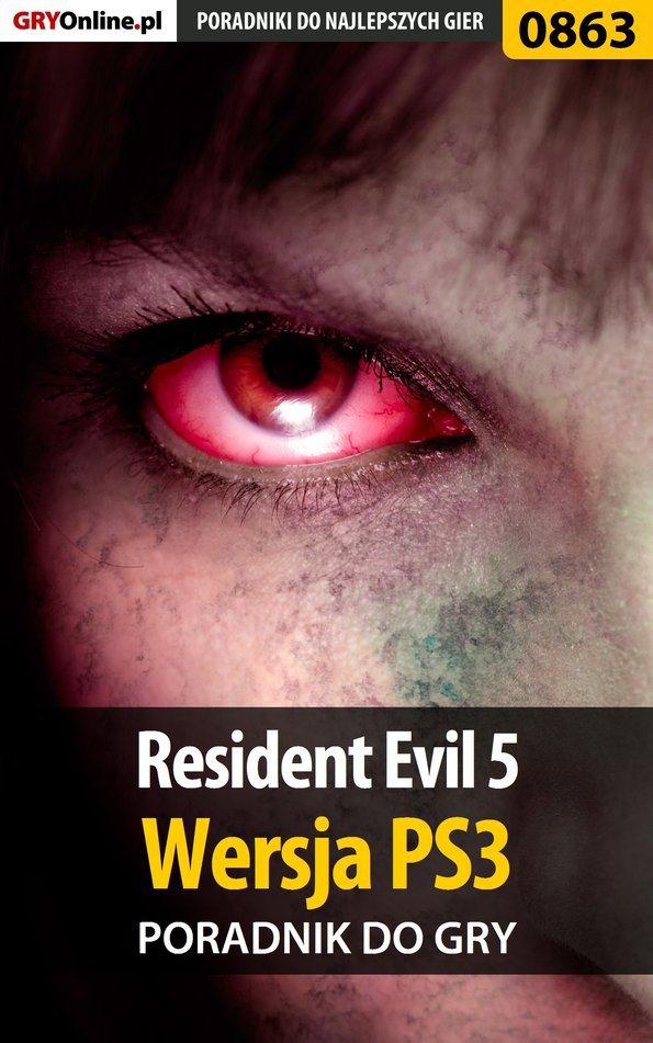 Resident Evil 5 - PS3 - poradnik do gry - Ebook (Książka EPUB) do pobrania w formacie EPUB