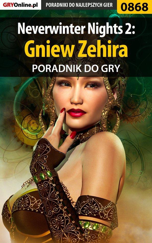 Neverwinter Nights 2: Gniew Zehira - poradnik do gry - Ebook (Książka EPUB) do pobrania w formacie EPUB