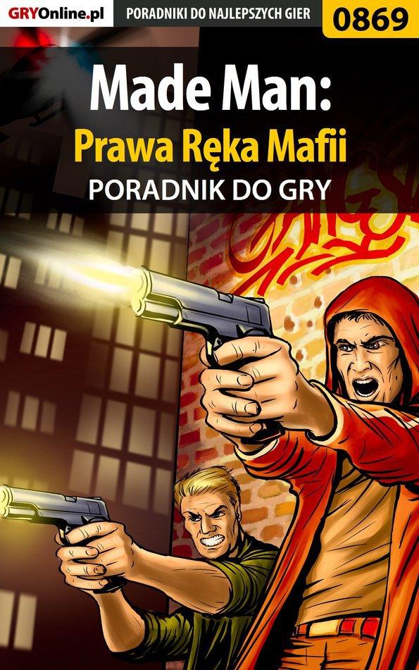 Made Man: Prawa Ręka Mafii - poradnik do gry - Ebook (Książka EPUB) do pobrania w formacie EPUB