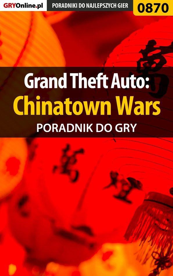 Grand Theft Auto: Chinatown Wars - poradnik do gry - Ebook (Książka EPUB) do pobrania w formacie EPUB