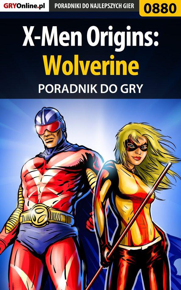 X-Men Origins: Wolverine - poradnik do gry - Ebook (Książka EPUB) do pobrania w formacie EPUB