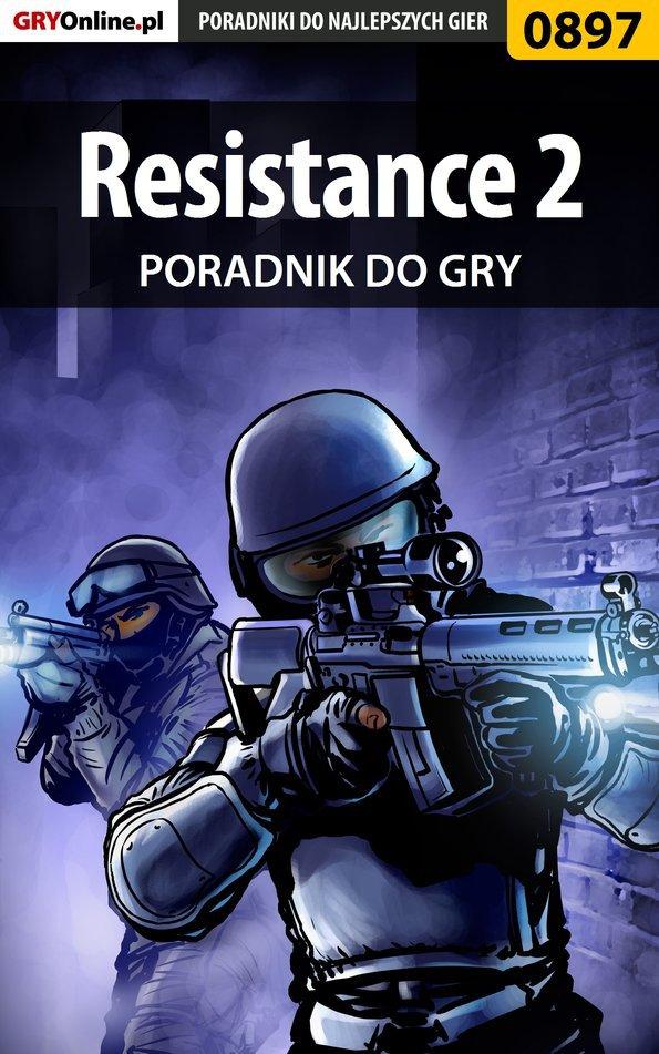 Resistance 2 - poradnik do gry - Ebook (Książka EPUB) do pobrania w formacie EPUB