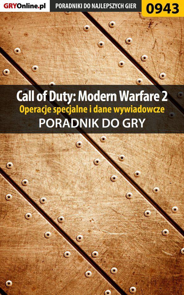 Call of Duty: Modern Warfare 2 - opis przejścia, operacje specjalne, dane wywiadowcze - poradnik do gry - Ebook (Książka EPUB) do pobrania w formacie EPUB