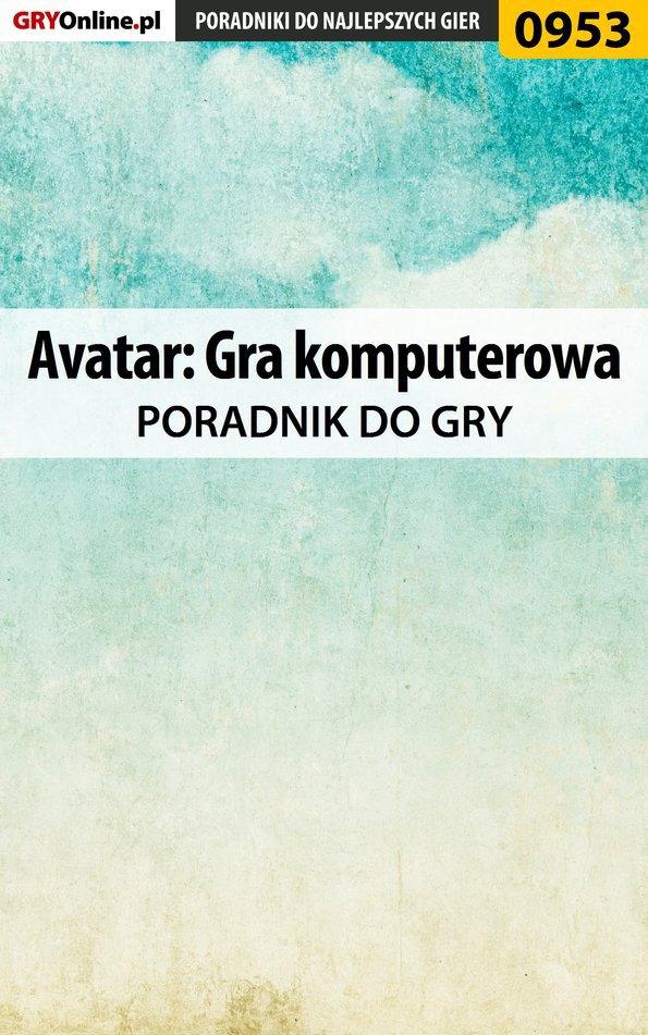 Avatar: Gra komputerowa - poradnik do gry - Ebook (Książka EPUB) do pobrania w formacie EPUB