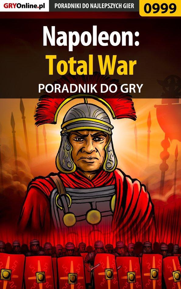 Napoleon: Total War - poradnik do gry - Ebook (Książka EPUB) do pobrania w formacie EPUB