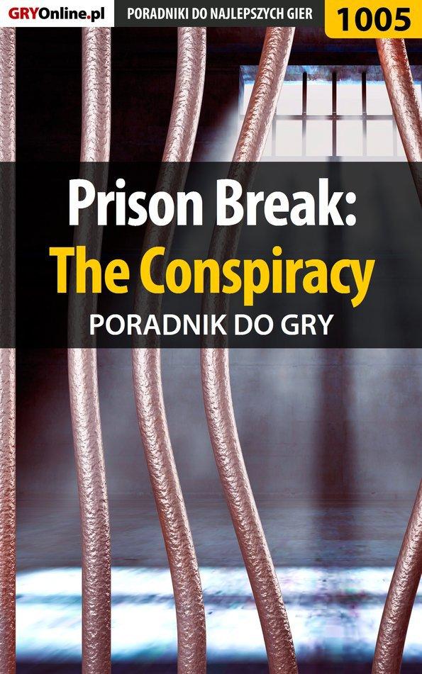 Prison Break: The Conspiracy - poradnik do gry - Ebook (Książka EPUB) do pobrania w formacie EPUB